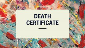 Death Certificate – Track online application