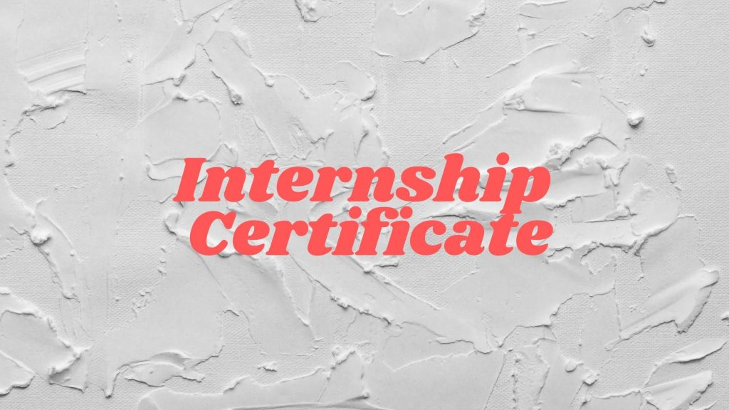 Know how to get Internship Certificate