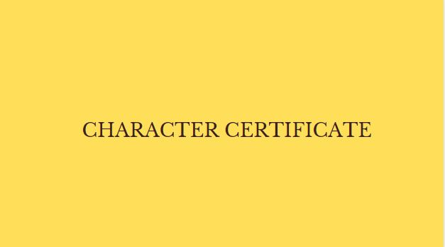 Character certificate [validity, online apply & format]