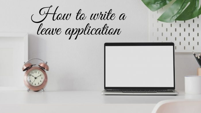 How to write a leave application