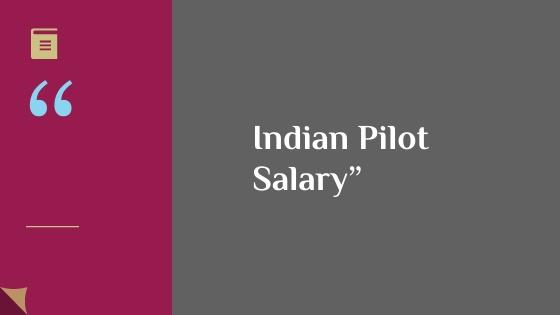 Indian pilot salary
