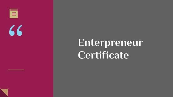 Entrepreneur Certificate